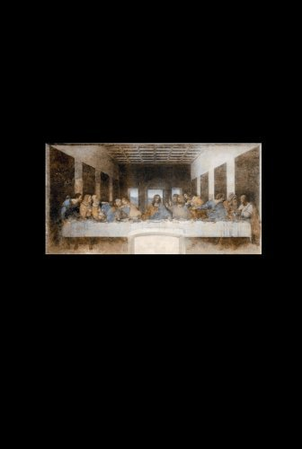 The Last Supper Leonardo Da Vinci's Secret Messagenger.