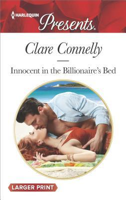 Innocent in the Billionaire's Bed by Clare   Connelly