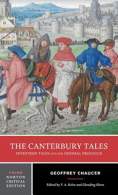 The Canterbury Tales: Seventeen Tales and the General Prologue