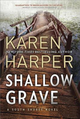Shallow Grave (South Shores, #4)