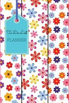 To Do List Planner: To Do Lists: Best Time Management Book to Organized Diary Goals Record 6x9 120 Pages, Journal, Schedule, Diary Planner, to Do Lists, Daily to Do Planner for Increase Productivity - Prioritize Your Tasks More Effectively for School O...