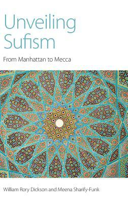 Unveiling Sufism: From Manhattan to Mecca