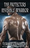 Invisible Warrior (The Protectors,  #11)