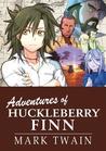 Manga Classics: Adventures of Huckleberry Finn