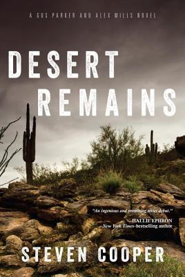 Desert Remains: A Gus Parker and Alex Mills Novel