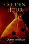 Golden Hour (Ferocious Fiction Book 1)