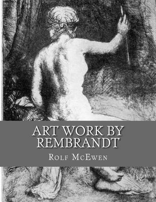 Art Work by Rembrandt: In Black & White
