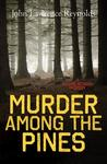 Murder Among the Pines: A Maxine Benson Mystery