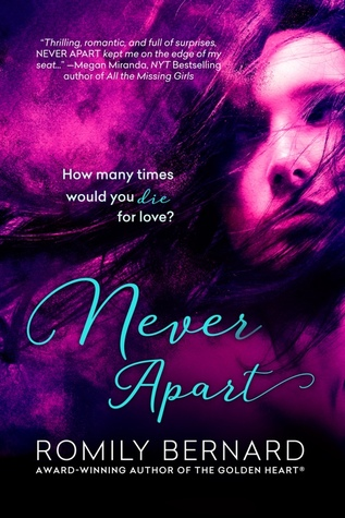 Never Apart by Romily Bernard