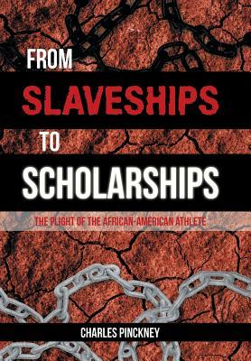 From Slaveships to Scholarships: The Plight of the African-American Athlete