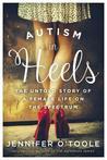 Autism in Heels: ...