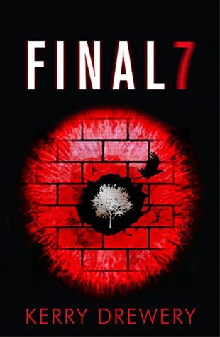 Final 7 (Cell 7 Trilogy #3)