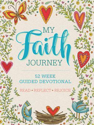 My Faith Journey: 52 Week Guided Devotional