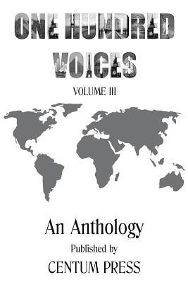 One Hundred Voices: Volume III