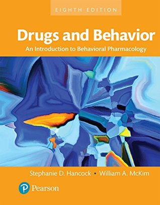 Drugs and Behavior: An Introduction to Behavioral Pharmacology