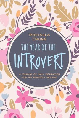 the year of the introvert a journal of daily inspiration for the inwardly inclined