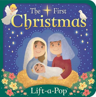 First Christmas: Lift a Flap Pop Up Board Book