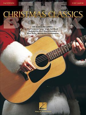 The Christmas Classics Book: Easy Guitar Without Tablature