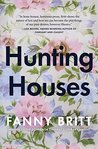 Hunting Houses