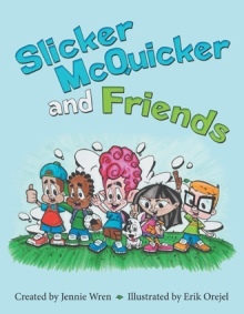 Book Review: Jennie Wren's Slicker McQuicker and Friends