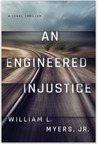 An Engineered Injustice (Philadelphia Legal #2)