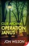Club Arcana: Operation Janus