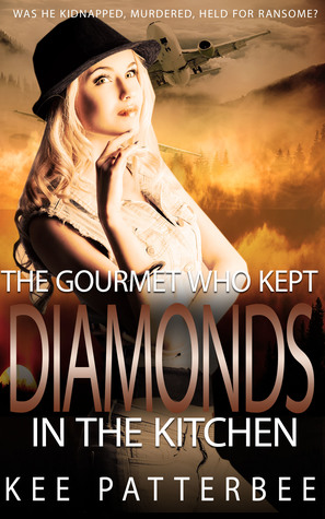 The Gourmet Who Kept Diamonds in the Kitchen (Hannah Starvling Twilight Mystery, #2)
