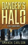 Book cover for Danger's Halo (Holly Danger #1)
