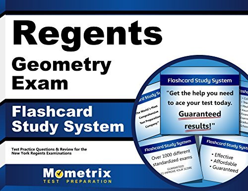 Regents Geometry Exam Flashcard Study System: Regents Test Practice Questions & Review for the New York Regents Examinations