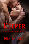 Keeper: Avenging Angels MC Book 2 (Avenging Angels MC, 2)