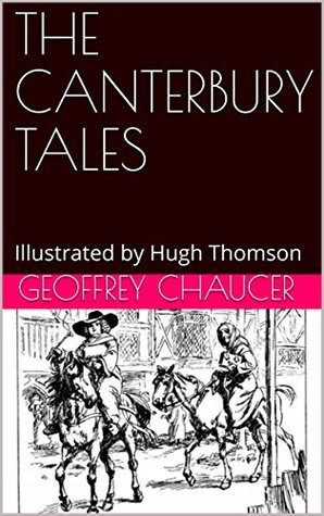 THE CANTERBURY TALES: Illustrated by Hugh Thomson