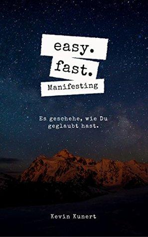 easy. fast. Manifesting. : Neville Goddard | Gesetz der Anziehung
