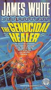 The Genocidal Healer (Sector General, #8)