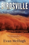 Birdsville: My Year in the Back of Beyond