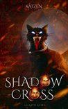 Shadowcross by Lillith Korn