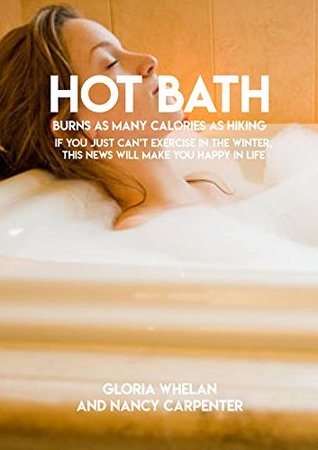 Hot Bath Burns As Many Calories As Hiking If You Just Can't Exercise In The Winter, This News Will Make You Happy In Life