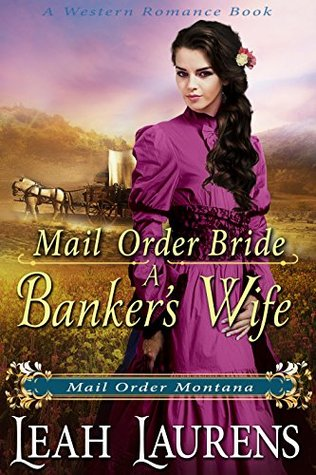 Mail Order Bride by Leah Laurens