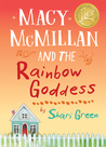 Macy McMillan and the Rainbow Goddess ebook download free