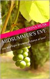 Midsummer's Eve: one wild night or a second chance at love?