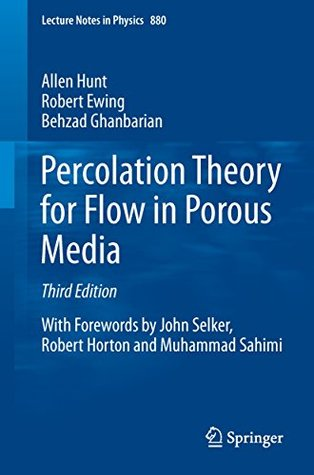 Percolation Theory for Flow in Porous Media (Lecture Notes in Physics)