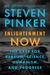 Enlightenment Now: The Case for Reason, Science, Humanism, and Progress by Steven Pinker
