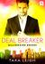 Deal Breaker (Billionaire Bosses, #2)
