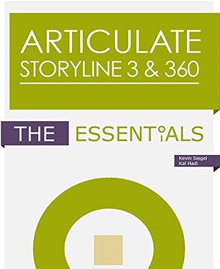Articulate Storyline 3 & 360: The Essentials