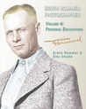 Erwin Rommel: Photographer: Vol. 4, Personal Encounters