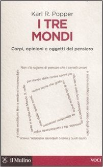 I tre mondi: Corpi, opinioni e oggetti del pensiero