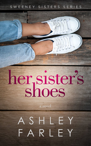 Her sisters shoes sweeney sisters 1 by ashley farley fandeluxe Epub