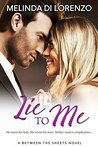 Lie to Me (Between the Sheets Book 2)
