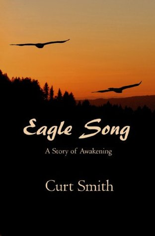 Eagle Song - A Story of Awakening