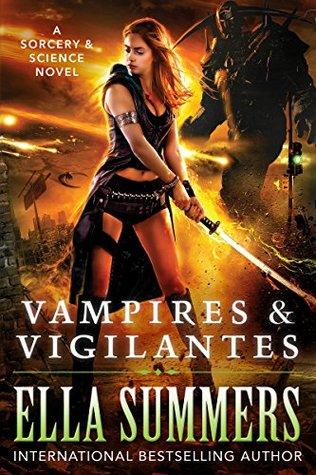 Vampires & Vigilantes (Sorcery & Science #1)