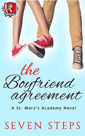 The Boyfriend Agreement St Marys Academy 1 By Seven Steps